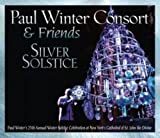 Silver Solstice: Paul Winter Consort & Friends