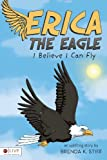 Erica the Eagle, Brenda K. Stiff, 1607998149