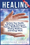 Can your spirit heal your body? Does positive energy have the power to treat sickness? Can fasting reset your body and mind? Self-healing maximizes your chances for complete recovery, and modern science underestimates the power of the human spirit.  ...