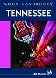 Moon Handbooks Tennessee, Jeff Bradley, 1566916933