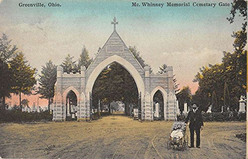 Greenville Ohio Whinney Memorial Cemetary Gate Antique Postcard K93170