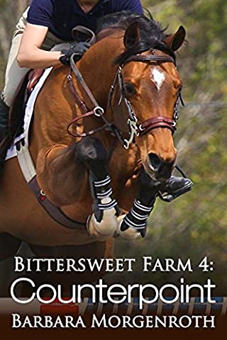 Bittersweet Farm 4: Counterpoint (Counterpoint Series)
