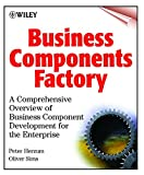 img - for Business Component Factory : A Comprehensive Overview of Component-Based Development for the Enterprise book / textbook / text book