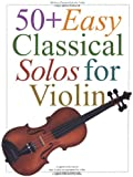 50] Easy Classical Solos For Violin