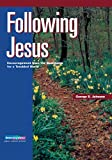 Following Jesus, George S. Johnson, 0806601264