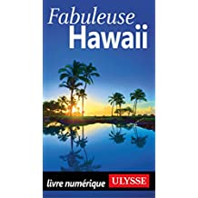 Fabuleuse Hawaii (French Edition)