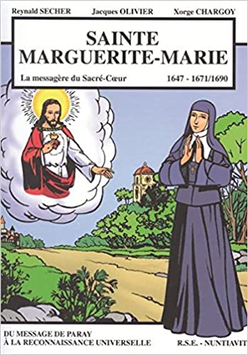 Livre gratuits Sainte Marguerite-Marie : La Messagère du Sacré-Coeur pdf