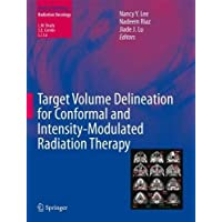 Target Volume Delineation for Conformal and Intensity-Modulated Radiation Therapy (Radiation Oncology)