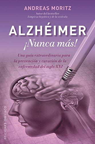 Alzheimer: Nunca Mas! (Spanish Edition)