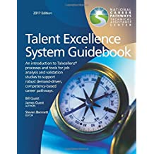 Talent Excellence System Guidebook: An introduction to Talxcellenz processes and tools for job analysis and validation...