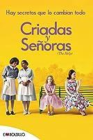 Criadas Y Señoras: El Best Seller En El Que Se