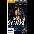 Special Forces: Operation Alpha: Surviving Savage (Kindle Worlds Novella) (SEALed Brotherhood Book 1)