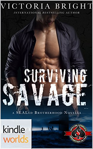 special-forces-operation-alpha-surviving-savage-kindle-worlds-novella-sealed-brotherhood-book-1