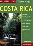 Costa Rica Travel Atlas by Rowland Mead (March 17,2009)