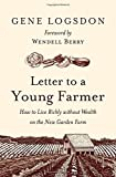 img - for Letter to a Young Farmer: How to Live Richly without Wealth on the New Garden Farm book / textbook / text book