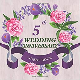 Amazon com: 5th Wedding Anniversary Guest Book: Celebrating
