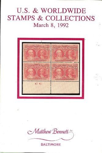 U.S. & Worldwide Stamps & Collections (Stamp Auction Catalog) (Matthew Bennett, Sale 182, Mar 8, 1992)