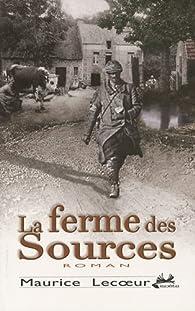 La ferme des sources par Maurice Lecoeur