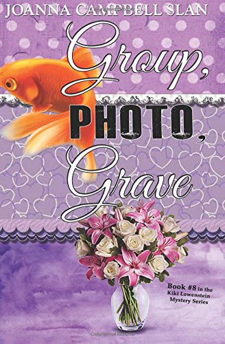 Read Online Group, Photo, Grave: Book #8 in the Kiki Lowenstein Mystery Series ebook