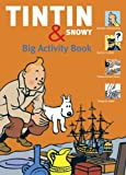 img - for The Tintin & Snowy Big Activity Book book / textbook / text book