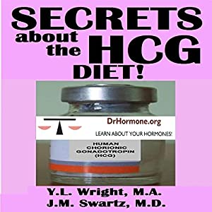 Secrets About the HCG Diet Hörbuch
