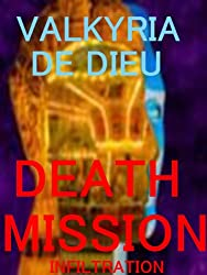Death Mission: Infiltration (Death Mission Earth 2088)