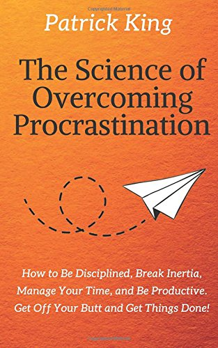 Pdf download the science of overcoming procrastination how to be pdf download the science of overcoming procrastination how to be disciplined break inertia manage your time and be productive get off your butt and fandeluxe Images
