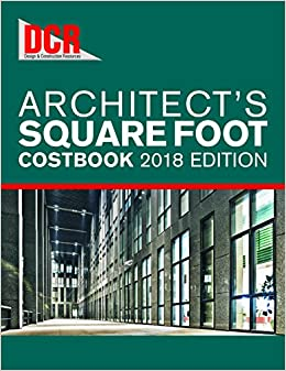 2018 DCR Architect's Square Foot Costbook: BNi Building News
