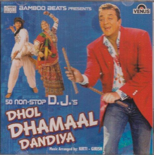 50 Non-stop Djs Dhol Dhamaal Dandiya (Hindi / Bollywood)