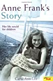 img - for Anne Frank's Story: Her Life Retold for Children book / textbook / text book