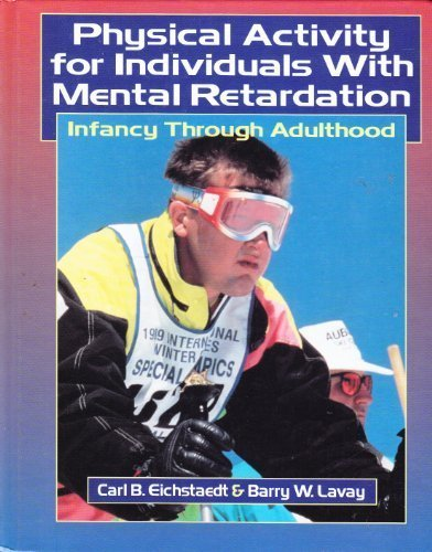 Physical Activity for Individuals With Mental Retardation: Infancy Through Adulthood