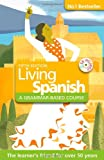 Living Spanish, R. P. Littlewood and Rosa Maria Martin, 1444153943