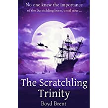 The Scratchling Trinity: a magical adventure for children ages 9-15