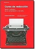 Curso de Redaccion - Teoria y Practica (Spanish Edition)