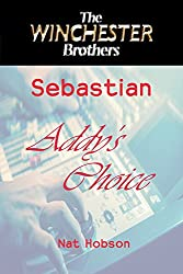 Addy's Choice (Winchester Brothers Book 1)