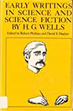 Early Writings in Science and Science Fiction, H. G. Wells, 0520026799