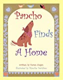 Pancho Finds A Home, Karen Cogan, 1929115164