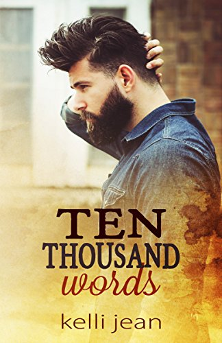 Ten Thousand Words by [Jean, Kelli]