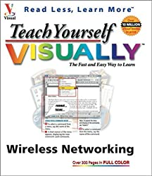 Teach Yourself Visually Wireless Networking by Todd W. Carter (2003-12-05)