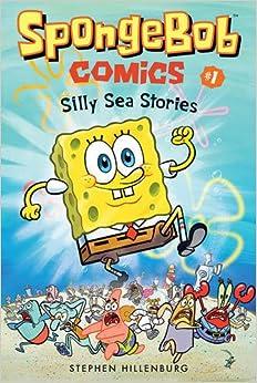 SpongeBob Comics: Book 1: Silly Sea Stories Ebook Rar