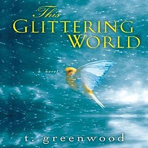 This Glittering World Audiobook