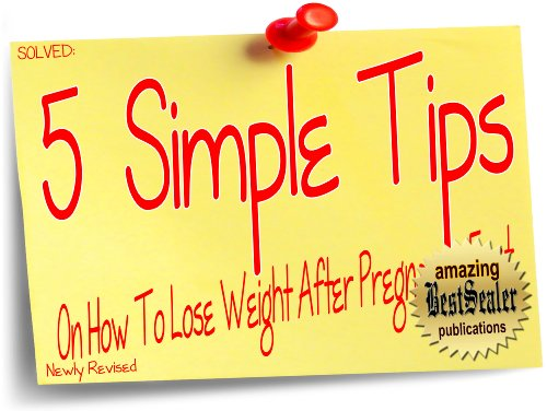 Quick weight loss tips post pregnancy