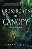 quest canopies - Crossroads of Canopy: A Titan's Forest novel