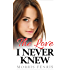 The Love I Never Knew: Contemporary Romance Mystery (Ariadne Silver Romance Mystery #1)