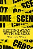 Getting Away With Murder: 15 Chilling Cold Cases That Will Make You Think Twice About Going Outside (Absolute Crime)