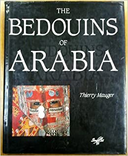 Bedouins Of Arabia