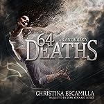 64 Deaths: An Anthology | Christina Escamilla