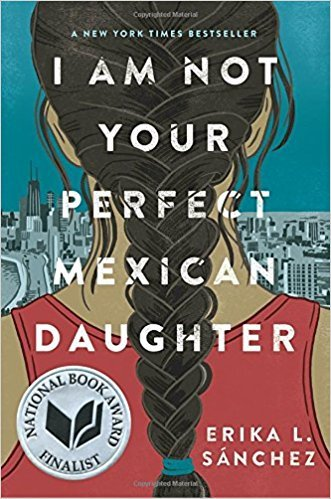 [By Erika L. Sánchez] I Am Not Your Perfect Mexican Daughter (Hardcover)【2017】by Erika L. Sánchez (Author) - Erika Erika