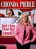 Buy Chonda Pierce Did I Say That Out Loud?