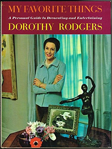 My Favorite Things by Dorothy F. Rodgers